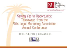 Takeaways from the 2014 Legal Marketing Association Annual Conference