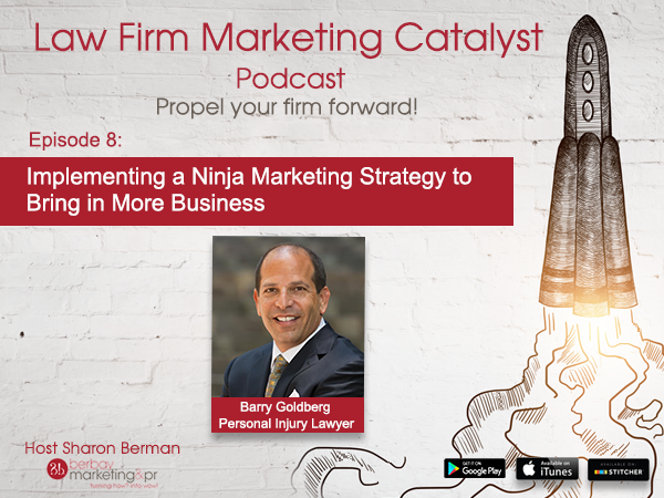 Podcast: Implementing a Ninja Marketing Strategy to Bring in Business