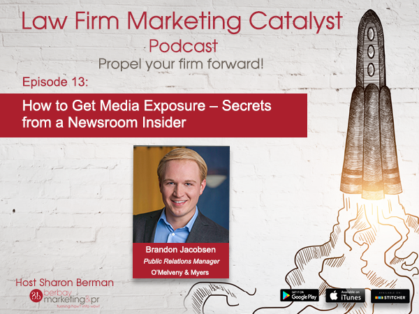 Podcast: How to Get Media Exposure – Secrets from a Newsroom Insider