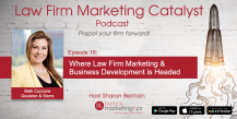 Podcast: The Future of Law Firm Marketing & Business Development