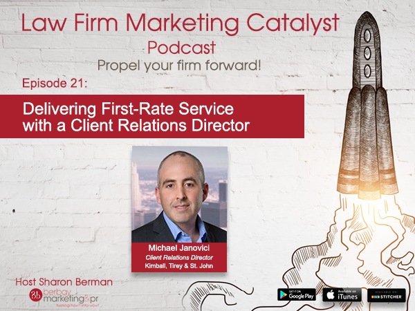 Podcast: Delivering First-Rate Service with a Client Relations Director