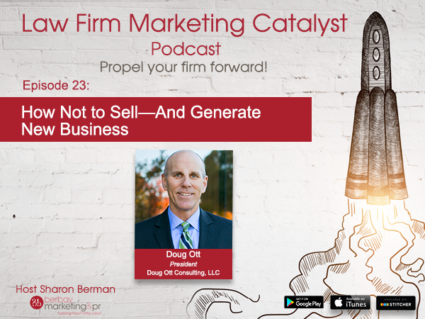 Podcast: How Not to Sell—And Generate New Business