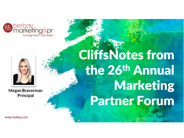 Cliff Notes™ from the 26th Annual Marketing Partner Forum