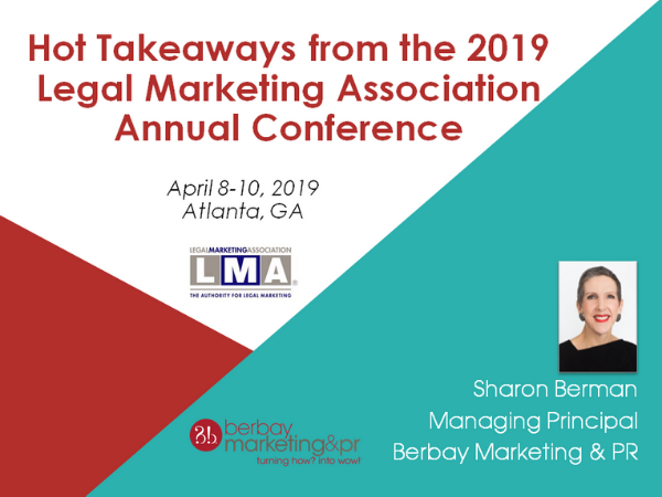 Hot Takeaways from the 2019 Legal Marketing Association Annual Conference