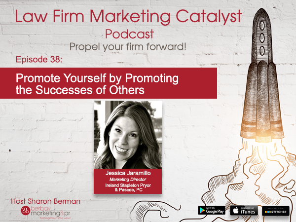 Podcast: Promote Yourself by Promoting the Successes of Others