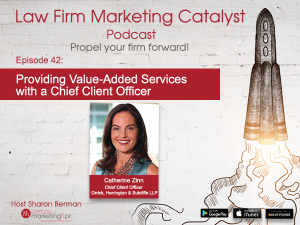 Podcast: Providing Value-Added Services with a Chief Client Officer