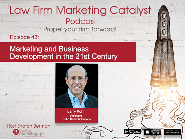 Podcast: Marketing and Business Development in the 21st Century