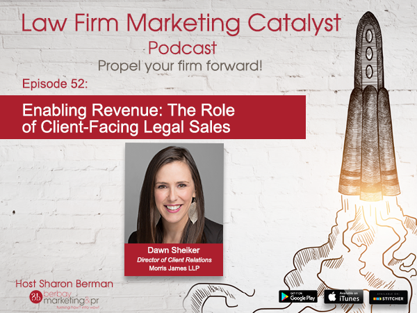 Podcast: Enabling Revenue: The Role of Client-Facing Legal Sales