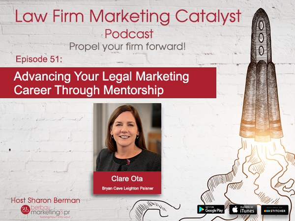 Podcast: Advancing Your Legal Marketing Career Through Mentorship