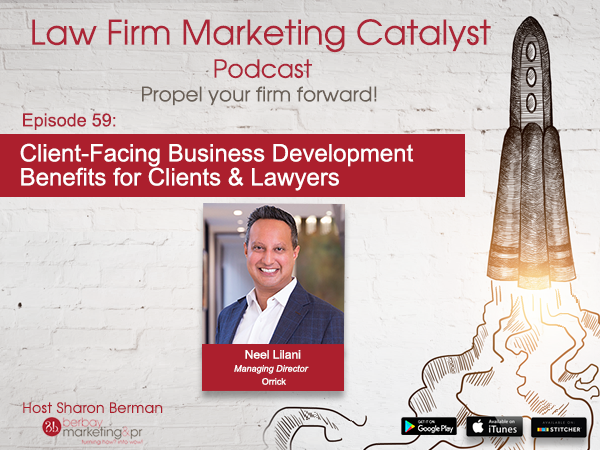 Podcast: Client-Facing Business Development Benefits for Clients & Lawyers