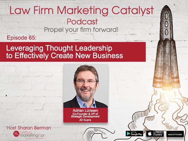 Podcast: Leveraging Thought Leadership to Effectively Create New Business