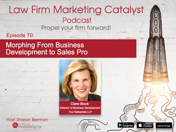 Podcast: Morphing From Business Development to Sales Pro