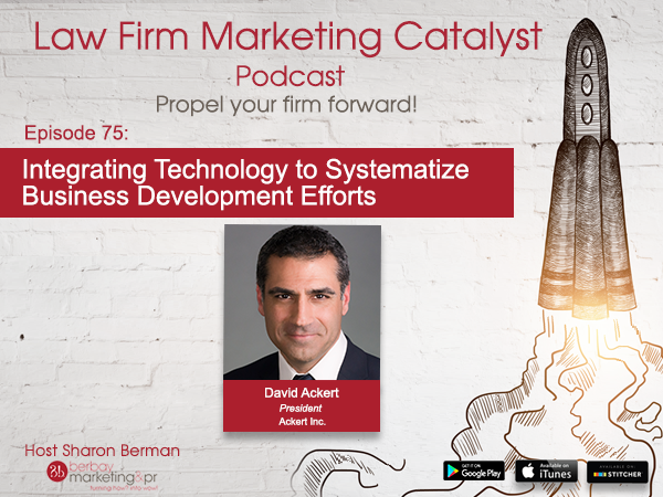 Podcast: Integrating Technology to Systematize Business Development Efforts