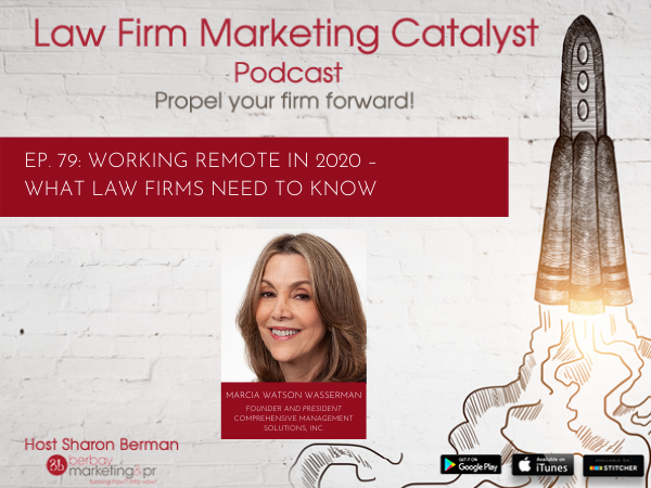 Podcast: Working Remote in 2020 – What Law Firms Need to Know