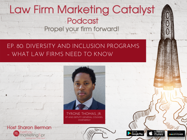Podcast: Diversity and Inclusion Programs – What Law Firms Need to Know