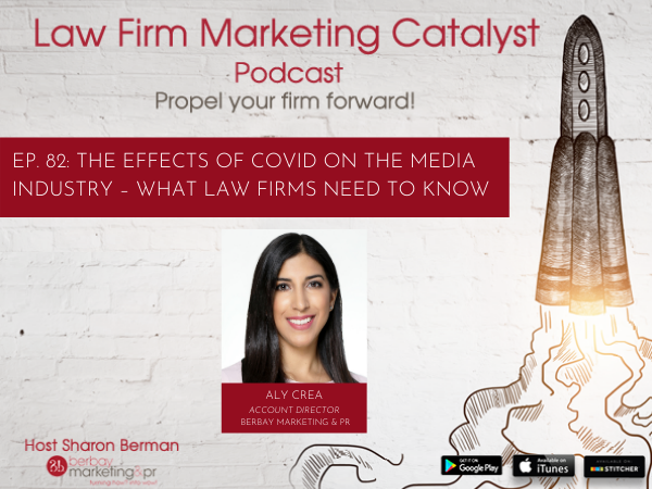 Podcast: The Effects of COVID on the Media Industry – What Law Firms Need to Know