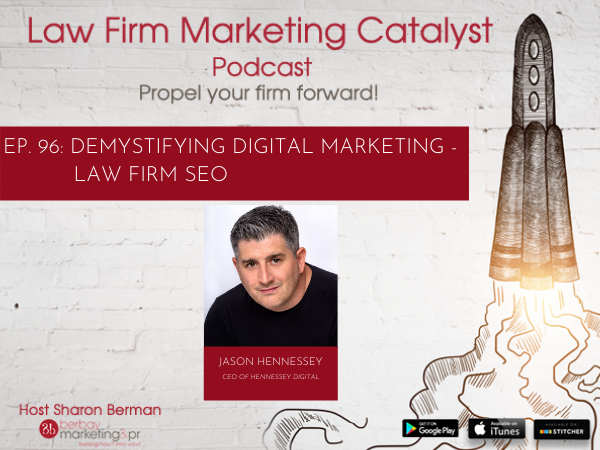 Podcast: Demystifying Digital Marketing: Law Firm SEO with Jason Hennessey, SEO expert, Author, Speaker, and Entrepreneur